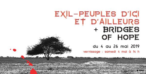 Exil – Peuples d'ici et d'ailleurs et Bridges of Hope